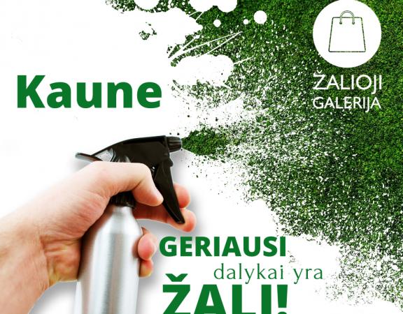 Kaune geriausi dalykai yra žali! (5)